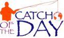 Catch of the Day, aka, Catch1Today